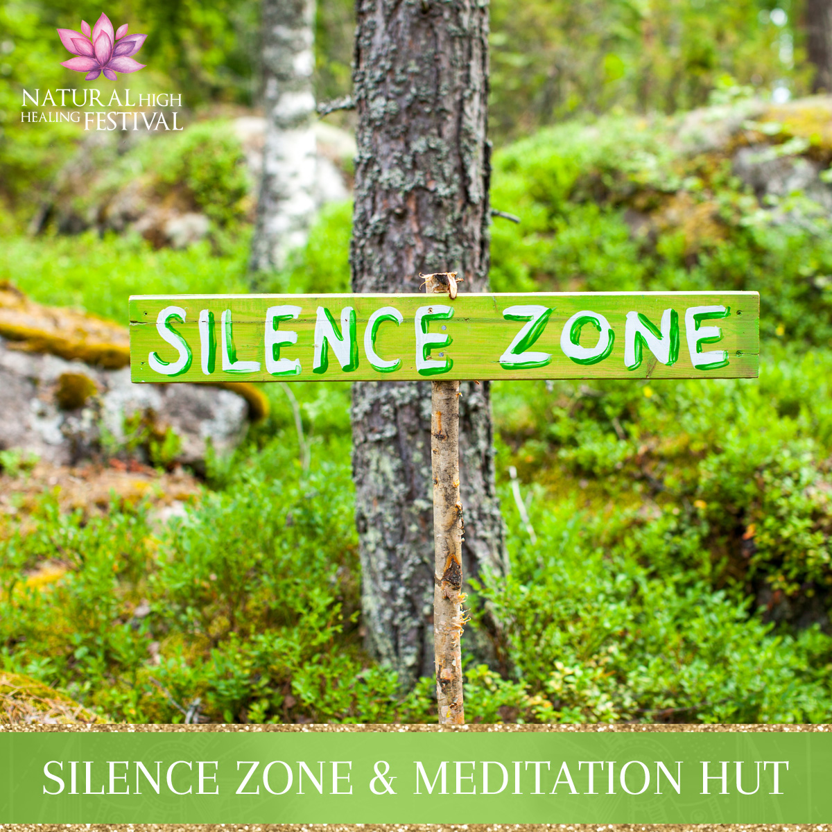 silence zone at natural high healing  festival